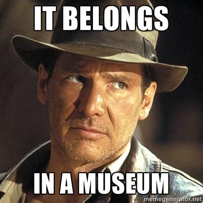 it-belongs-in-a-museum-indiana-jones-1435014709[1].jpg